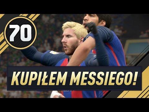Kupiłem MESSIEGO, ale... - FIFA 17 Ultimate Team [#70]