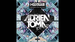 Hardwell Vs Quentin Mosimann - Everybody Is In The Place (Adrien Toma Booty)