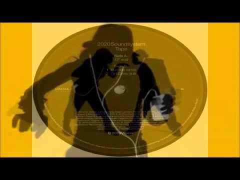 2020 Soundsystem - Tape (Burnski Remix) 12