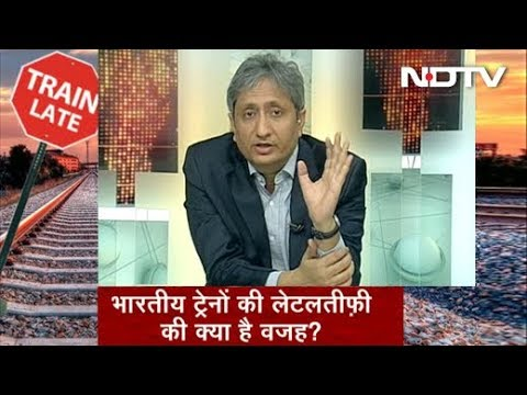 Prime Time with Ravish Kumar, June 4, 2018: Trains Delayed Due To Safety, Track Maintenance?