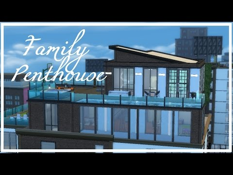 TS4 Speed Build | Family Penthouse