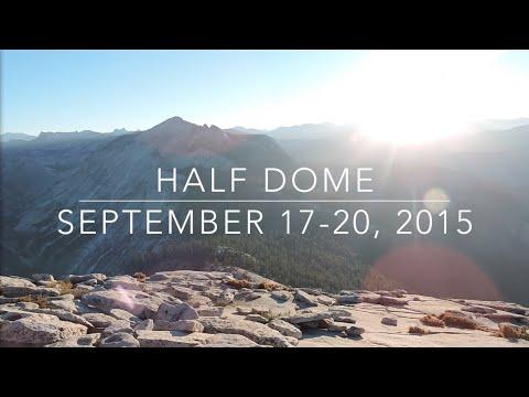 Half Dome, Yosemite NP: September 17-20, 2015