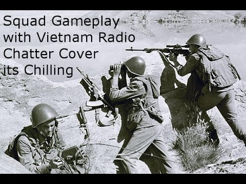 Squad Gameplay - Vietnam Audio Coverage - early access