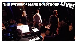 Songs Of Mark Goldthorp | My Special Day | Matt Harrop | Caroline Sheen | Martin Neely