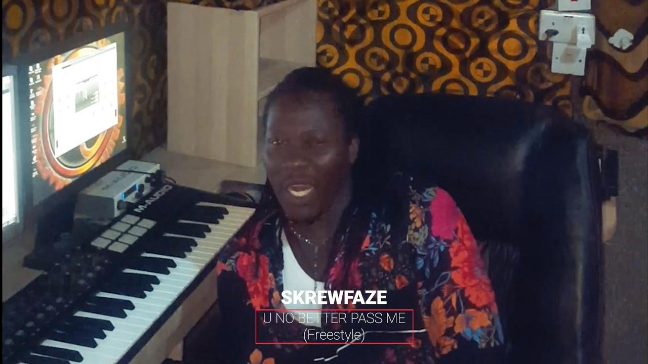 Download SKREWFAZE - U No Better Pass Me (Poverty Cover)
