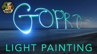 GoPro Tutorial: Light Painting