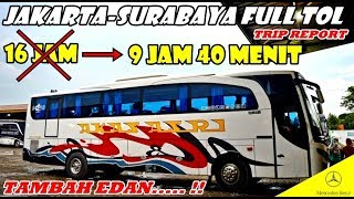 TRIP - REKOR !!! Fantastis, Sampai Surabaya BELUM GANTI HARI | Naik AKAS ASRI FULL TOL TRANS JAWA