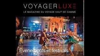 Voyager Luxe Magazine du voyage haut de gamme