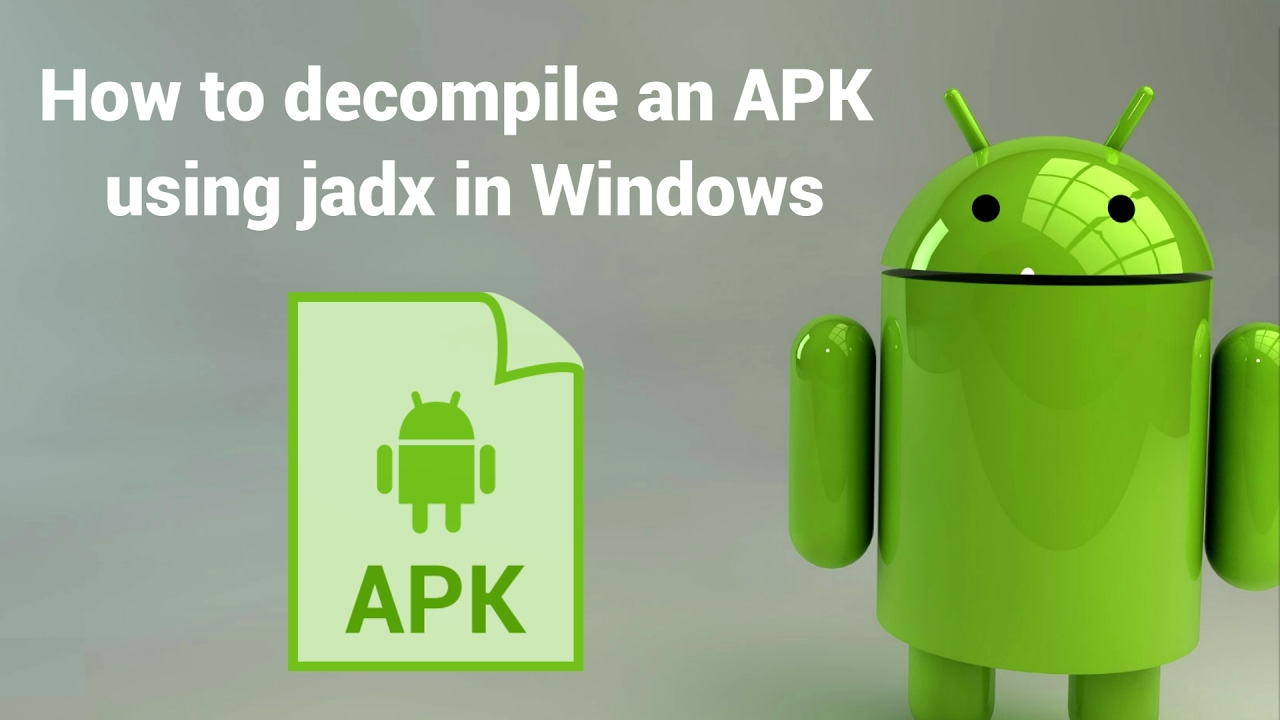 How to decompile an APK or DEX file using jadx in Windows