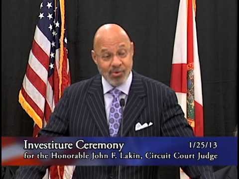 Investiture Ceremony for the Honorable john F. Lakin, Circuit Court Judge