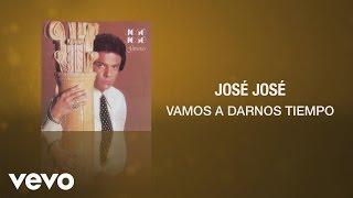 José José - Vamos a Darnos Tiempo (Cover Audio) thumbnail