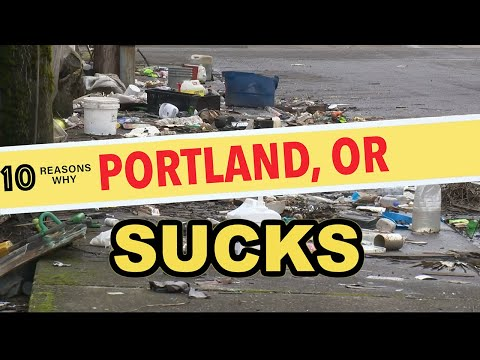 10 Reasons Why You Should NEVER Move to Portland, Oregon