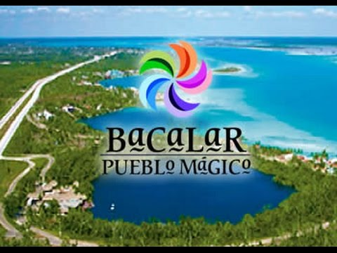 Bacalar Pueblo Mágico HD
