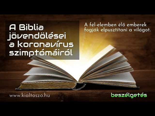 A Biblia jövendölései a koronavírus szimptómáiról