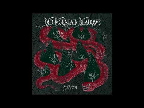 Cayon - Old Mountain Shadows    (Full Album)