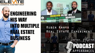 Jorge Abreu - Engineering His Way Into Multiple Real Estate Businesses