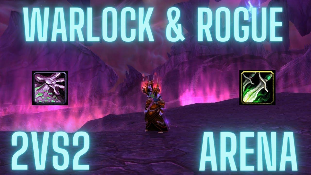 TBC classic Warlock/Rogue Arena 2vs2