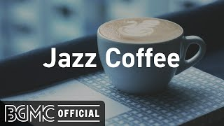 Jazz Coffee: Coffee Time Jazz - Slow Jazz Instrumental Music for Studying, Work