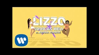 Lizzo - Good As Hell (feat. Ariana Grande) [Lyric Video]