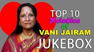 Top 10 Melodies of Vani Jairam | Tamil Movie Audio Jukebox
