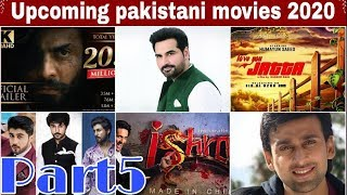 Upcoming Pakistani Movies Of 2020(Part 5)||Entertainment News