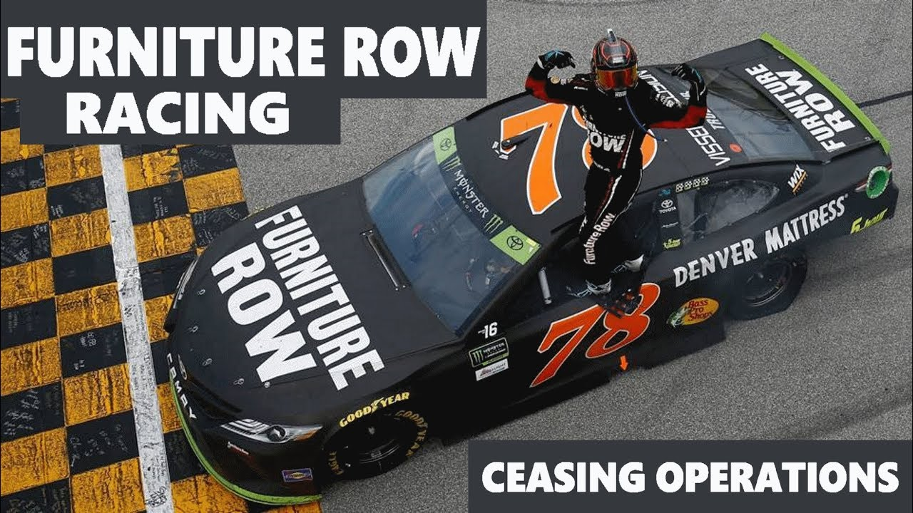 Furniture Row Racing Ceasing Operations In 2019 Youtube