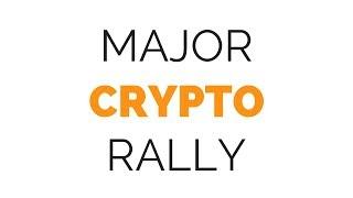 Major Crypto Rally Imminent?