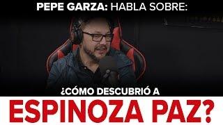 Como descubre Pepe Garza a Espinoza Paz - Puro Pa'DELante ...