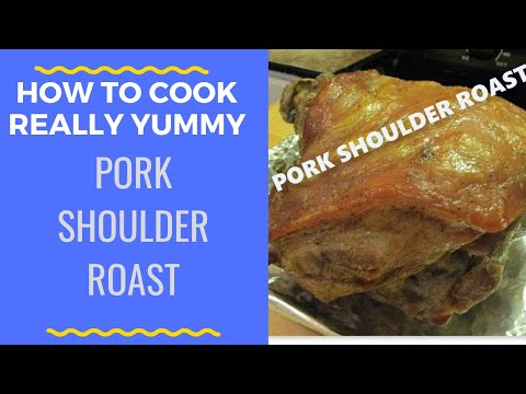 HOW TO COOK A PORK SHOULDER ROAST