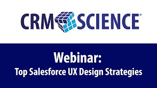 Webinar: How to Design Intuitive Salesforce Interfaces to Improve ROI