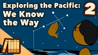 Exploring the Pacific - Wayfinders - Extra History - #2