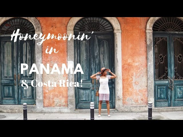 Our Panamanian & Costa Rican Honeymoon!