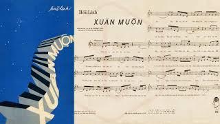 🎵 Xuân Muộn (Hoài Linh) Hà Thanh Pre 1975 | Tờ Nhạc Xưa