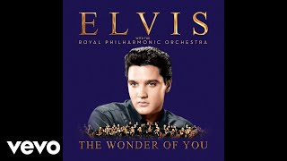 Baixar - Elvis Presley The Wonder Of You With The Royal Philharmonic Orchestra Official Audio Grátis