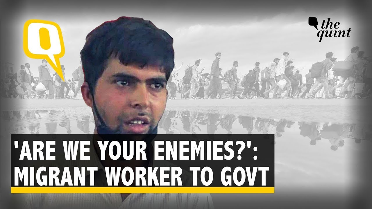 Why Not Airlift Us, Are We Your Enemies?: Migrant Worker Asks Govt | The Quint