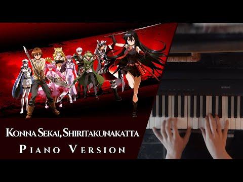 Akame Ga Kill ED - Konna Sekai, Shiritakunakatta Piano Solo [Sheets]