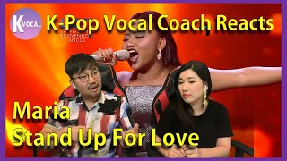 K-Pop Vocal Coach reacts to Stand up for love - Maria