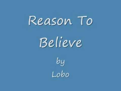 Lobo  Reason To Believe