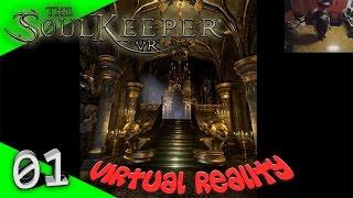 The SoulKeeper VR - Beste VR Grafik ever! [Let