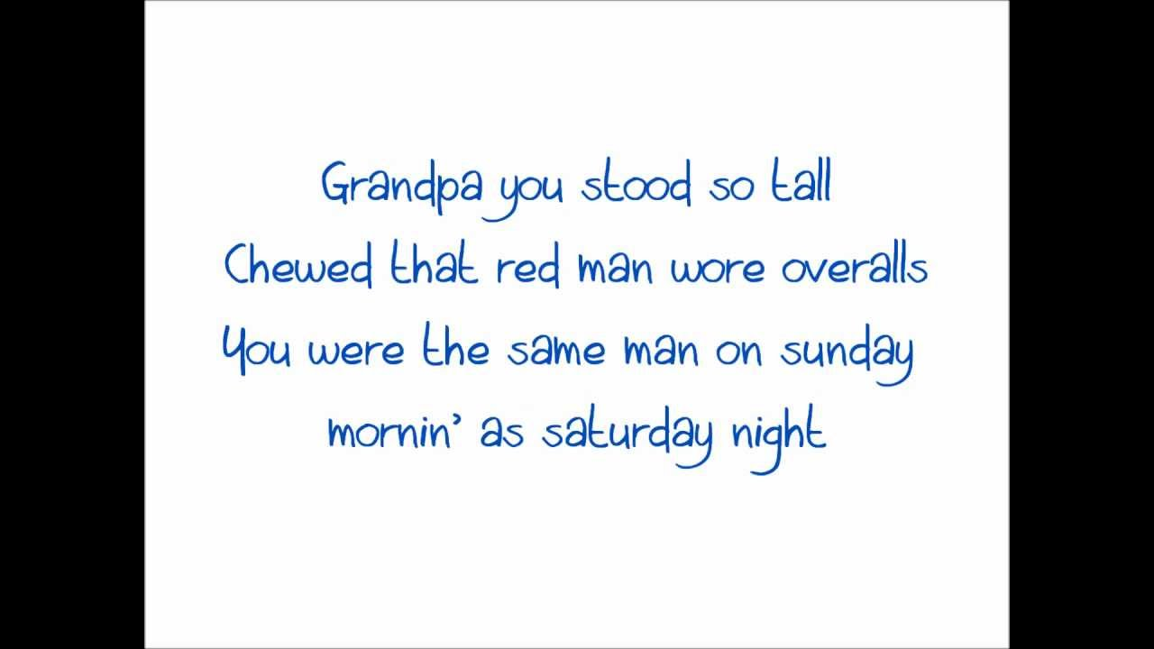 Grandpa by justin moore lyrics