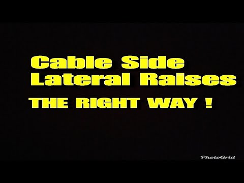 How To perform Cable Side Lateral Raises