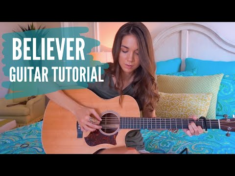 Believer - Imagine Dragons Guitar Tutorial | Fingerpicking + Strumming