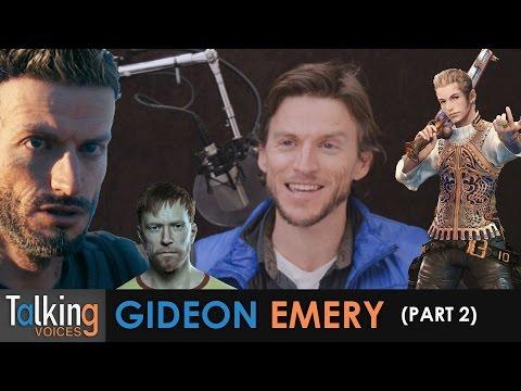 Gideon Emery  Talking Voices Part 2