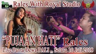 "Video ""Pujaan Hati"" RALES Live Panta dewa PALI (10/07/18) Created By Royal Studio download MP3, 3GP, MP4, WEBM, AVI, FLV Juli 2018"