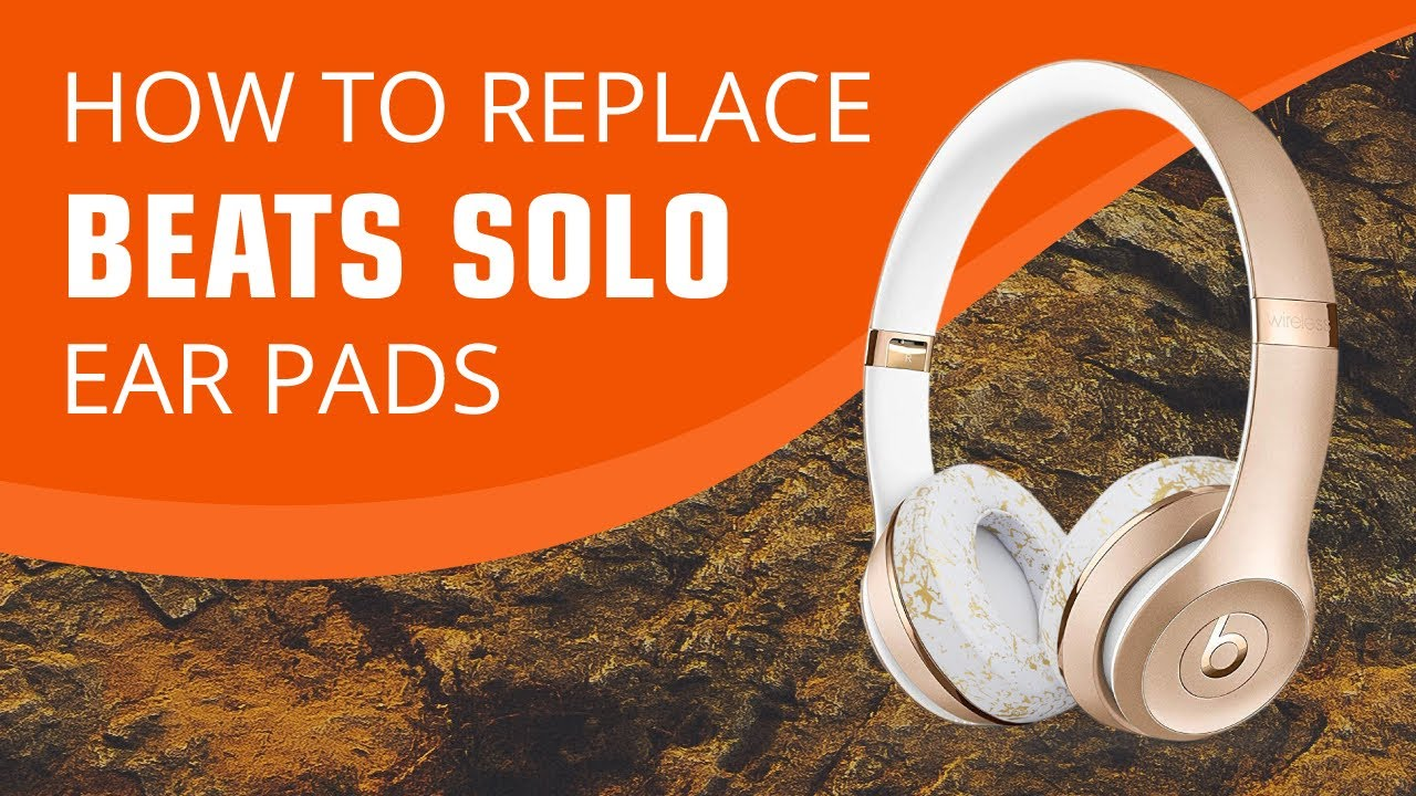 How To Replace Your Beats By Dre Solo 2 3 Ear Pads Wireless