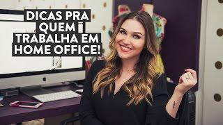 Dicas pra quem trabalha em Home Office! Por Lu Ferreira - Chata de Galocha