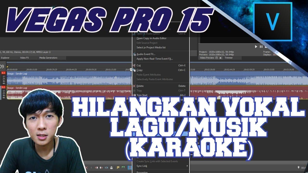 Vegas Pro 15 Cara Menghilangkan Suara Vokal Lagu Musik Karaoke Youtube