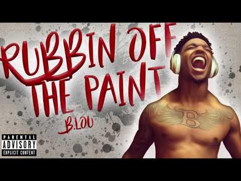 B. LOU- RUBBIN OFF THE PAINT (LOU MIX)