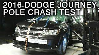 2016 Dodge Journey Crash Test (Side Pole Crash)