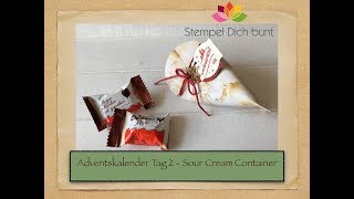 Adventskalender 2018 - Tag 2 - Sour Cream Container | Stampin' Up!